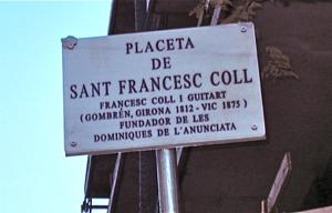 BARCELONA TIENE UNA PLAZA DEDICADA A SAN FRANCISCO COLL