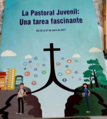 """""""LA PASTORAL JUVENIL UNA TAREA FASCINANTE"""". JORNADA DE FORMACIÓN EN PJV (PERÚ)"""
