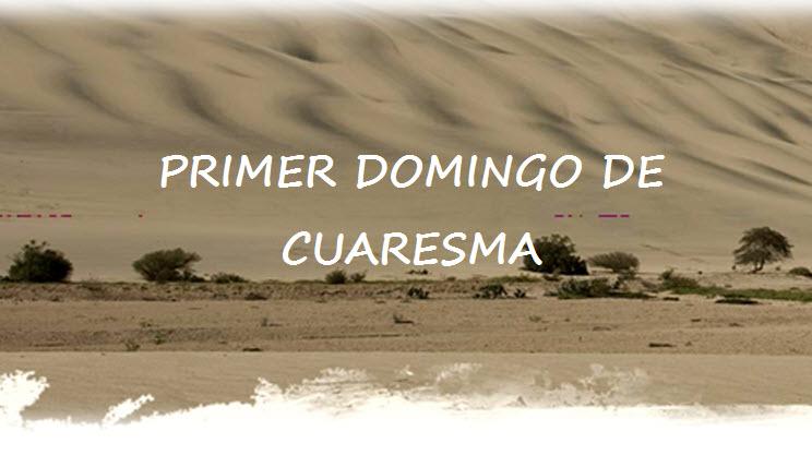 PRIMER DOMINGO DE CUARESMA