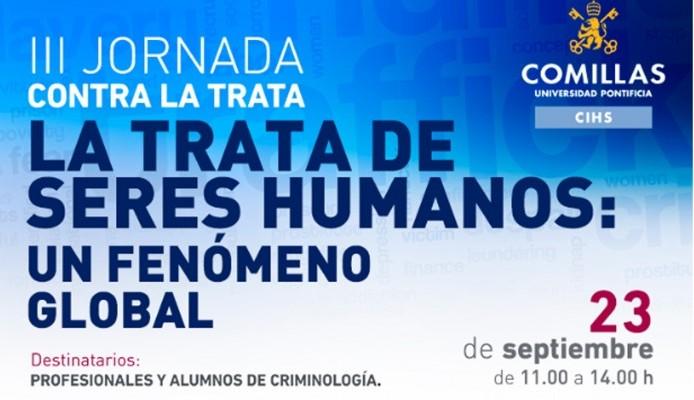 III JORNADA CONTRA LA TRATA DE SERES HUMANOS: UN FENOMENO GLOBAL