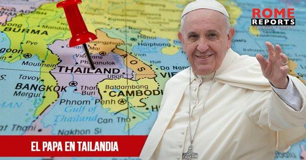 VIDEO MENSAJE DEL PAPA CON OCASIÓN DEL VIAJE APOSTOLICO A TAILANDIA