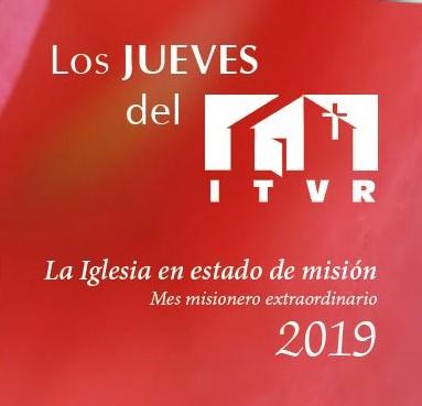 VIDEOS DE LAS CONFERENCIAS LOS JUEVES DEL ITVR 2019