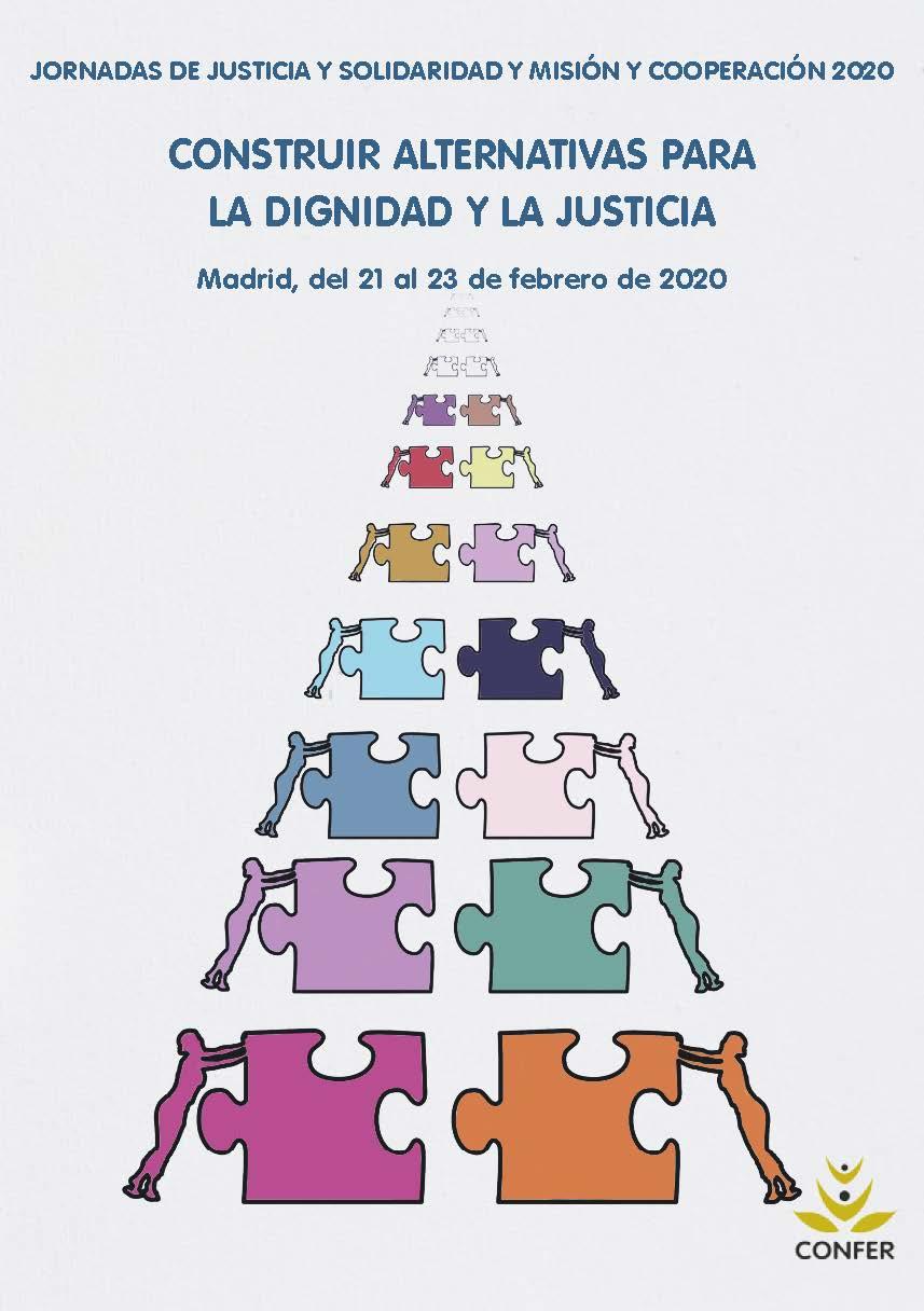 CONSTRUIR ALTERNATIVAS PARA LA DIGNIDAD Y LA JUSTICIA