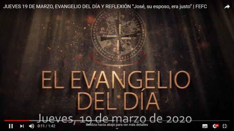 """JUEVES 19 DE MARZO, EVANGELIO DEL DÍA Y REFLEXIÓN """"José, su esposo, era justo"""""""
