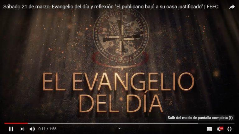 Sábado 21 de marzo, Evangelio del día y reflexión «El publicano bajó a su casa justificado»