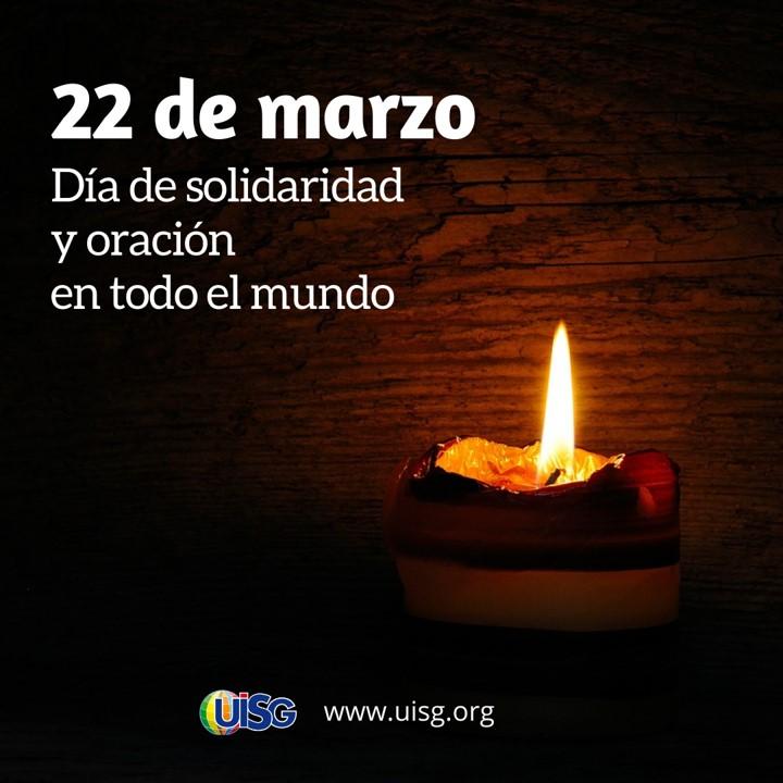 22 DE MARZO: DÍA DE SOLIDARIDAD Y ORACIÓN