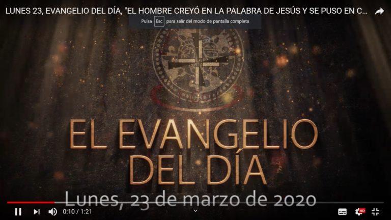 LUNES 23, EVANGELIO DEL DÍA, «EL HOMBRE CREYÓ EN LA PALABRA DE JESÚS Y SE PUSO EN CAMINO»