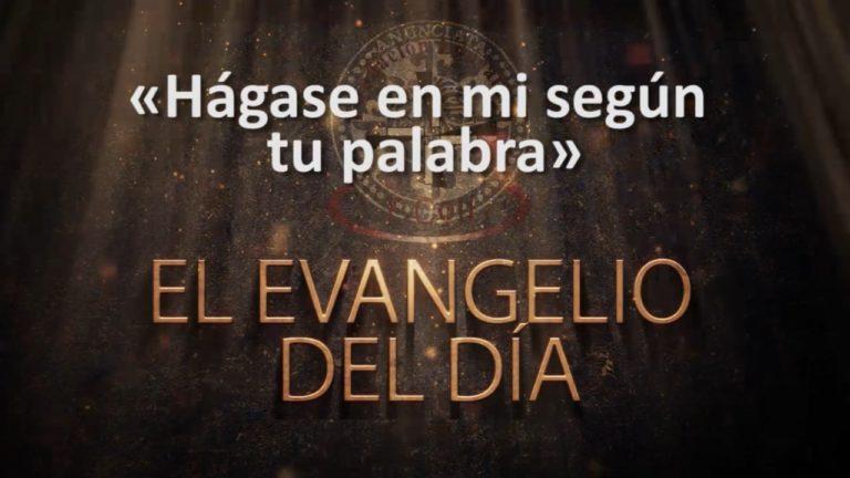 MIÉRCOLES 25 DE MARZO, EVANGELIO DEL DÍA Y REFLEXIÓN «HÁGASE EN MI SEGÚN TU PALABRA»
