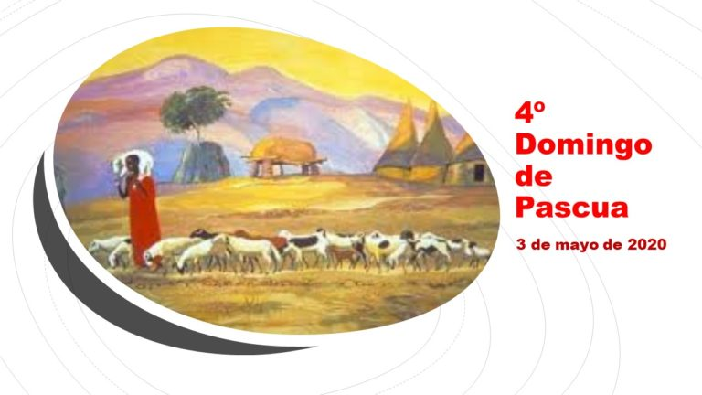 COMENTARIO AL 4º DOMINGO DE PASCUA 3 DE MAYO DE 2020