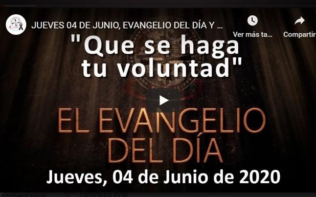 """JUEVES 4 DE JUNIO, EVANGELIO Y REFLEXIÓN """"QUE SE HAGA TU VOLUNTAD"""""""