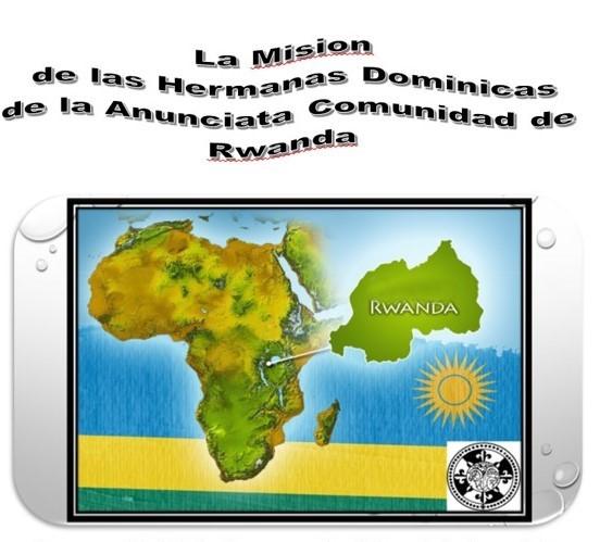 LA MISIÓN DE LAS DOMINICAS DE LA ANUNCIATA EN RWANDA