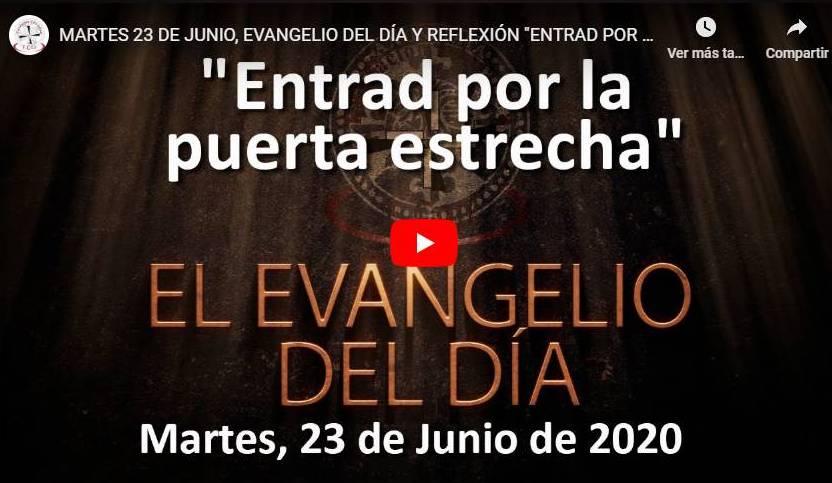 """MARTES 23 DE JUNIO, EVANGELIO Y REFLEXIÓN """"ENTRAD POR LA PUERTA ESTRECHA"""""""