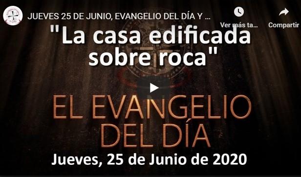"""JUEVES 25 DE JUNIO, EVANGELIO Y REFLEXIÓN """"NO SE HUNDIÓ PORQUE ESTABA CIMENTADA SOBRE LA ROCA»"""""""