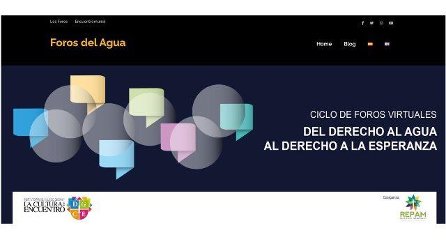 """17 de septiembre: 6° Foro virtual """"Del Derecho al Agua al Derecho a la Esperanza"""""""
