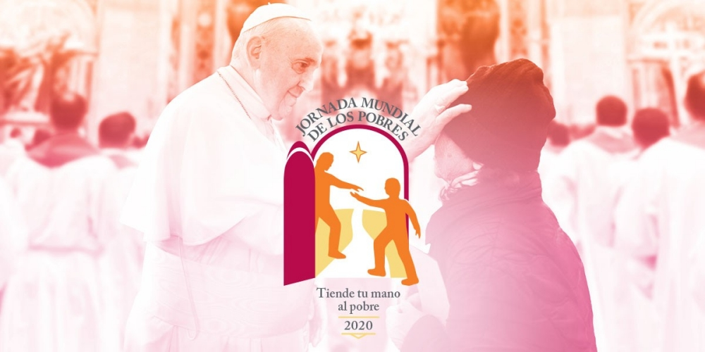 IV JORNADA MUNDIAL DE LOS POBRES 15 DE NOVIEMBRE DE 2020