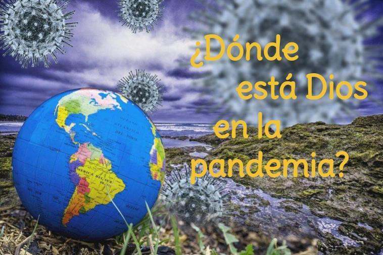 ¿Dónde está Dios en la pandemia?, por Martín Gelabert OP