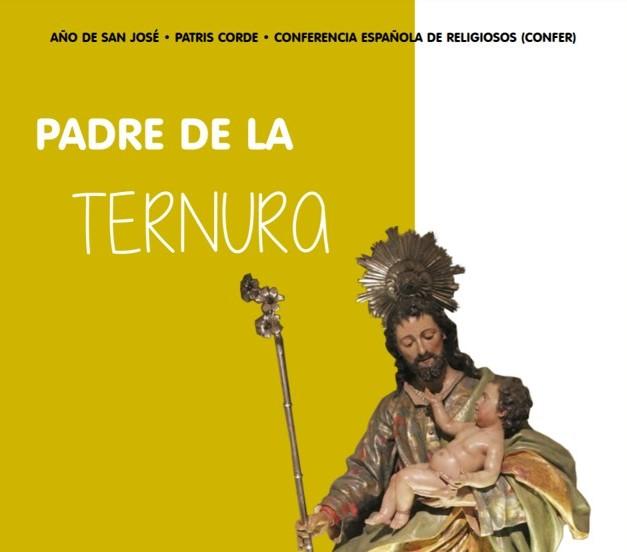 AÑO DE SAN JOSÉ, PADRE DE LA TERNURA