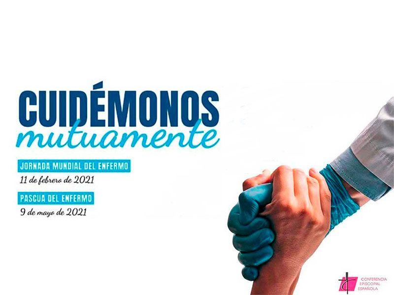 PASCUA DEL ENFERMO, 9 DE MAYO DE 2021
