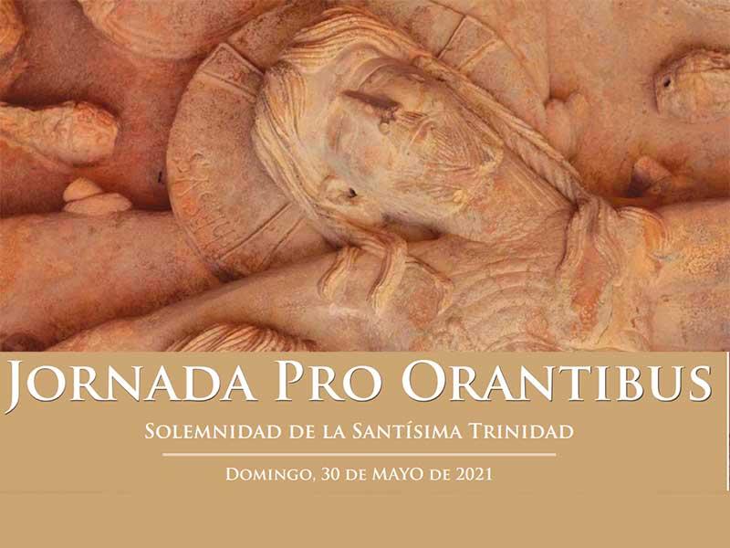 JORNADA PROORANTIBUS – SOLEMNIDAD DE LA SANTÍSIMA TRINIDAD 2021