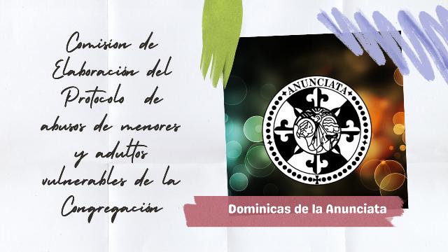COMISIÓN DOMINICAS DE LA ANUNCIATA ACERCA DEL PROTOCOLO DE PREVENCIÓN DE ABUSOS A MENORES Y ADULTOS VULNERABLES