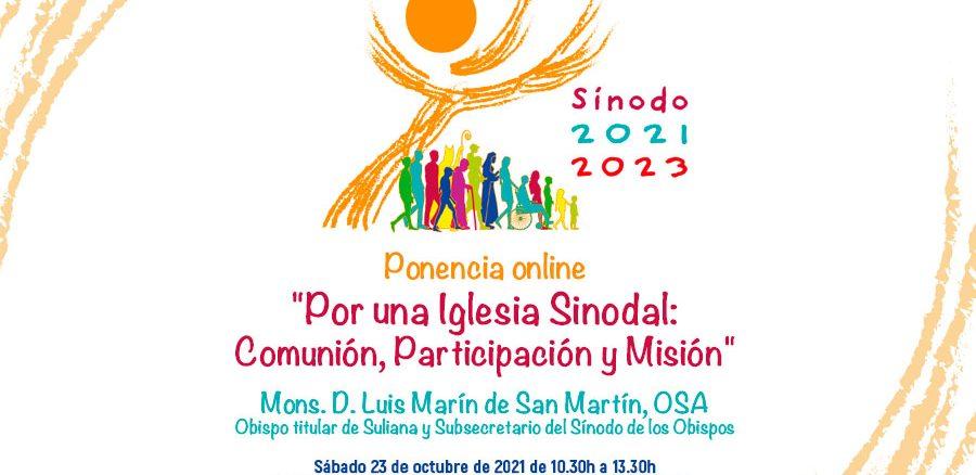 PONENCIA ONLINE «POR UNA IGLESIA SINODAL: COMUNIÓN, PARTICIPACIÓN Y MISIÓN»