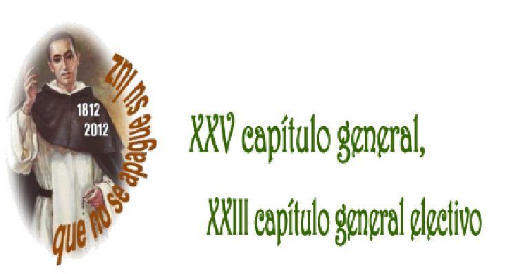 CELEBRACIÓN DEL XXV CAPÍTULO GENERAL, XXIII CAPÍTULO GENERAL ELECTIVO