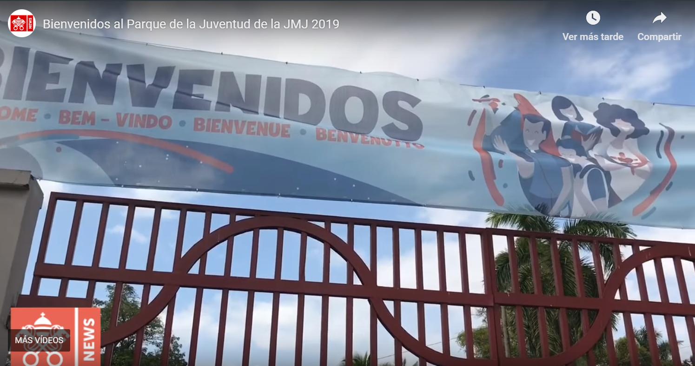 PARQUE DE LA JUVENTUD: CORAZÓN DE LA JMJ 2019