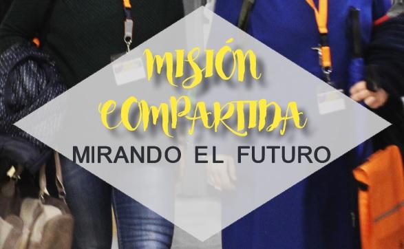 MISIÓN COMPARTIDA MIRANDO EL FUTURO