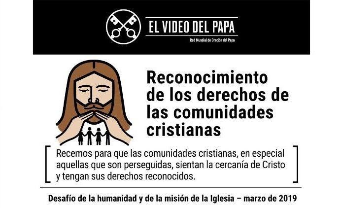 MARZO EL PAPA NOS INVITA A REZAR POR LOS CRISTIANOS PERSEGUIDOS