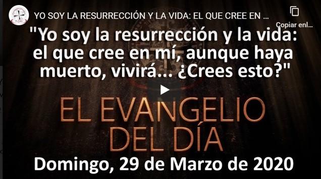 YO SOY LA RESURRECCIÓN Y LA VIDA: EL QUE CREE EN MÍ, AUNQUE HAYA MUERTO, VIVIRÁ ¿CREES ESTO?»