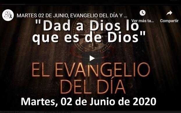 """MARTES 2 DE JUNIO, EVANGELIO Y REFLEXIÓN """"DAD A DIOS LO QUE ES DE DIOS"""""""