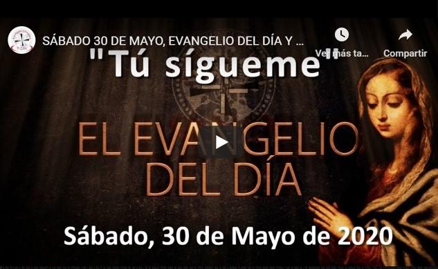 """SÁBADO, 30 DE MAYO, EVANGELIO Y REFLEXIÓN """"TÚ, SIGUEME"""""""