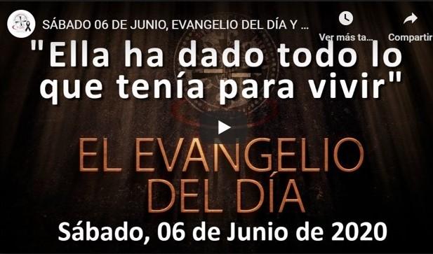 """SÁBADO 6 DE JUNIO, EVANGELIO Y REFLEXIÓN """"ELLA HA DADO TODO LO QUE TENÍA PARA VIVIR"""""""