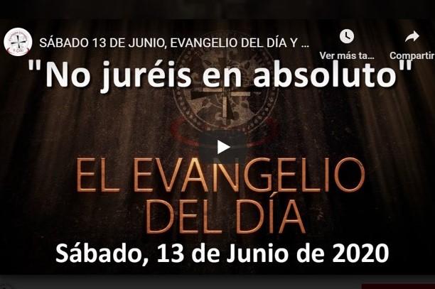 """SÁBADO 13 DE JUNIO, EVANGELIO Y REFLEXIÓN """"NO JURÉIS EN ABSOLUTO"""""""