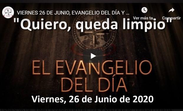 """VIERNES 26 DE JUNIO, EVANGELIO Y REFLEXIÓN """"QUIERO, QUEDA LIMPIO"""""""