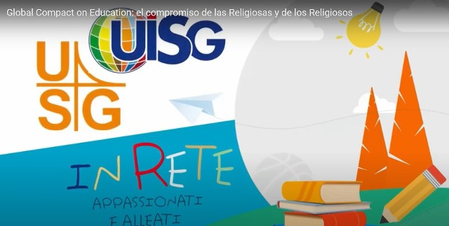 PACTO EDUCATIVO GLOBAL: EL COMPROMISO DE LAS RELIGIOSAS Y DE LOS RELIGIOSOS