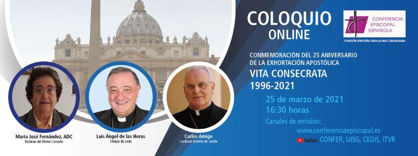 Coloquio para conmemorar el 25 aniversario de la exhortación apostólica Vita Consecrata
