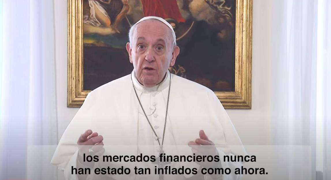 EL VÍDEO DEL PAPA: FINANZAS JUSTAS, INCLUSIVAS Y SOSTENIBLES